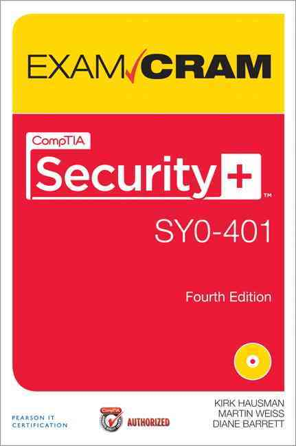 Comptia Security+ Sy0-401 Authorized Exam Cram By Hausman, Kirk/ Weiss, Martin/ Barrett, Diane